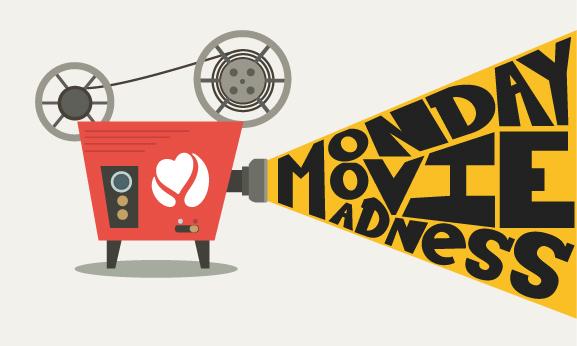 Monday movie madness