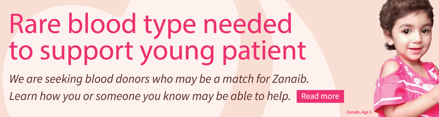 Donate blood to support a young patient with a rare blood type