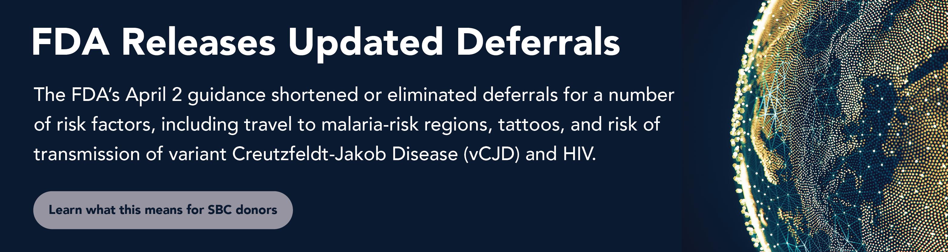 FDA Deferral Updates