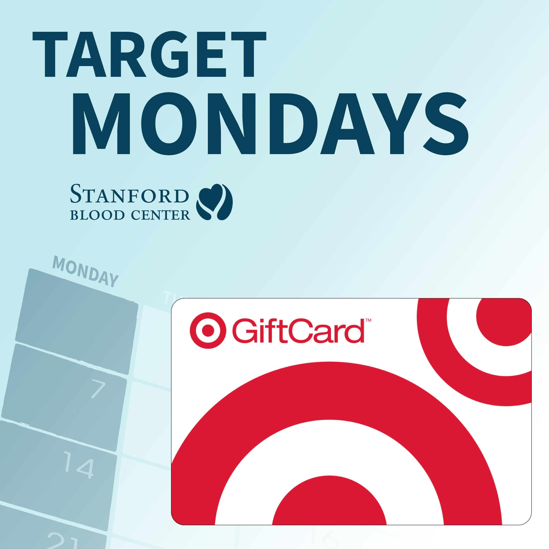 Target Mondays