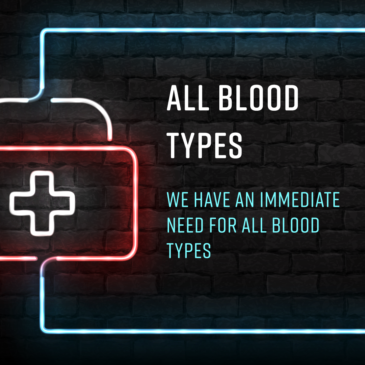 Immediate Need for All Blood Types